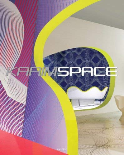 Karimspace: The Interior Design and Architecture of Karim Rashid 9780847832316