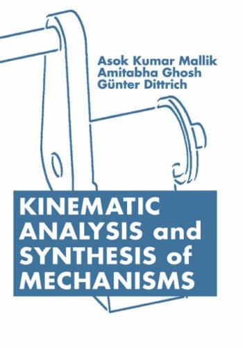 Kinematic Analysis and Synthesis of Mechanisms 9780849391217