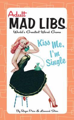 Kiss Me, I'm Single 9780843133257