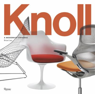 Knoll: A Modernist Universe 9780847831869