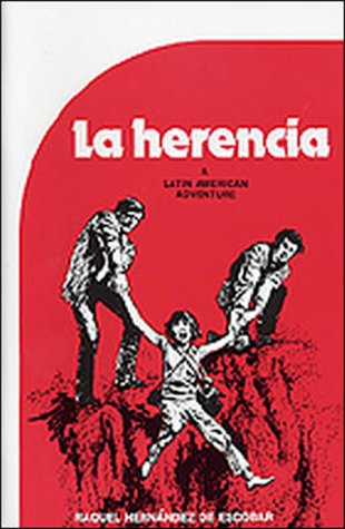Journeys to Adventure: La Herencia 9780844270463