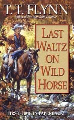 Last Waltz on Wild Horse 9780843963380