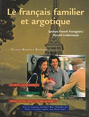 Le Francais Familier Et Argotique 9780844215129