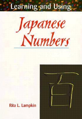 Learning and Using Japanese Numbers: With Book 9780844285207