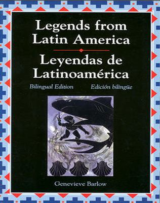 Legends from Latin America/Leyendas de Latinoamerica 9780844207896