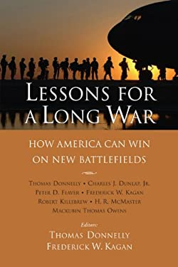 Lessons for a Long War: How America Can Win on New Battlefields 9780844743295