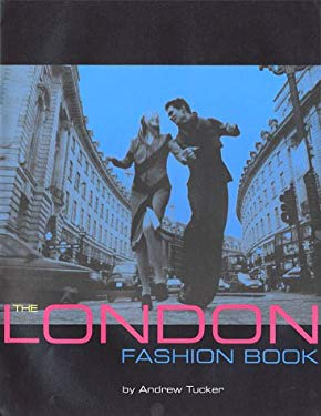 London Fashion Book By Andrew Tucker Reviews