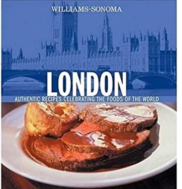 London: Authentic Recipes Celebrating the Foods of the World 9780848731021