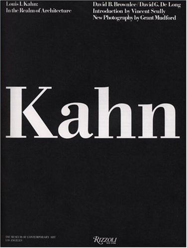 Louis I. Kahn: In the Realm of Architecture 9780847813308