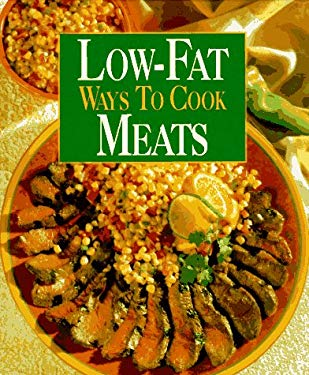 Low-Fat Ways to Cook Meats 9780848722050