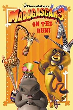 Madagascar 3: On the Run! 9780843169041