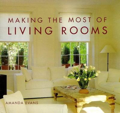 Making the Most of Living Rooms 9780847821280