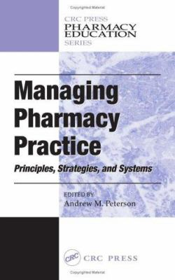 Managing Pharmacy Practice 9780849314469