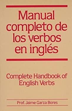Manual Completo de Los Verbos En Ingles 9780844271026