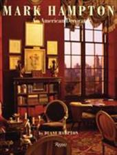 Mark Hampton: An American Decorator 3720916