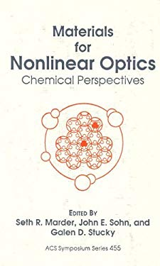 Materials for Nonlinear Optics: Chemical Perspectives 9780841219397