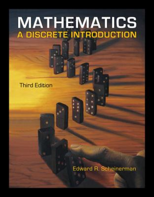 Mathematics: A Discrete Introduction 9780840049421
