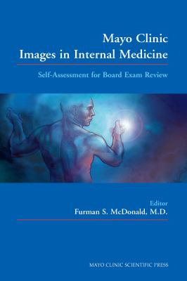 Mayo Clinic Images in Internal Medicine: Self-Assessment for Board Exam Review 9780849330797