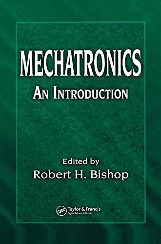 Mechatronics: An Introduction 9780849363580