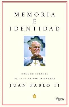 Memoria E Identidad: Conversaciones Al Filo de DOS Milenios 9780847827770