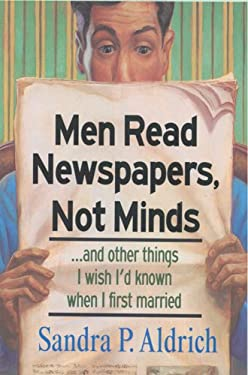 Men Read Newspapers, Not Minds 9780842381758