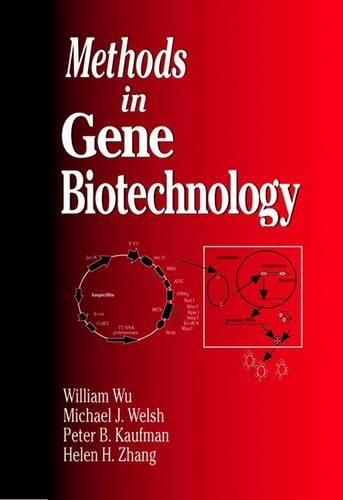 Methods in Gene Biotechnology 9780849326592