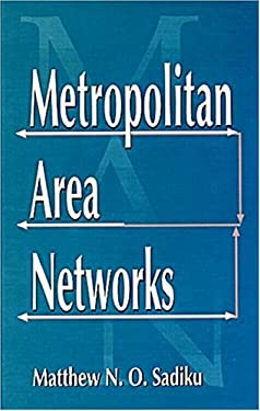 Metropolitan Area Networks: Statistical Mechanics and Cybernetic Perspectives 9780849324741