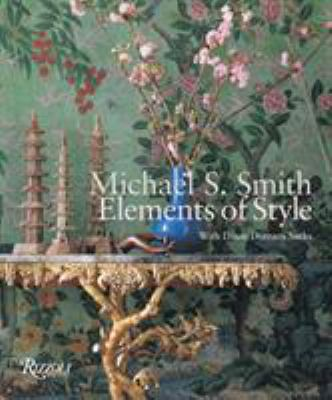 Michael S. Smith Elements of Style 9780847827626