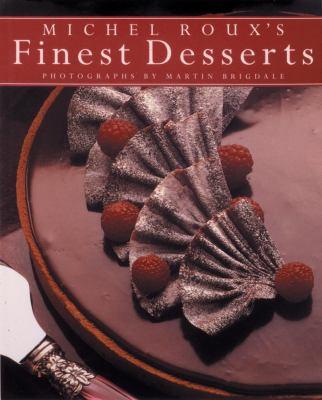 Michel Roux's Finest Desserts 9780847823963