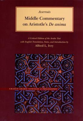 Middle Commentary on Aristotle's de Anima 9780842524735