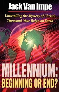 Millennium: Beginning or End? 9780849940729