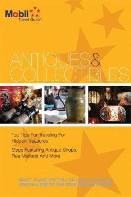 Mobil Travel Guide: Antiques & Collectibles 9780841607446