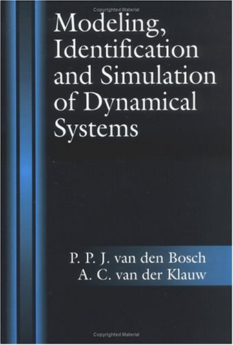 Modeling, Identification and Simulation of Dynamical Systems 9780849391811