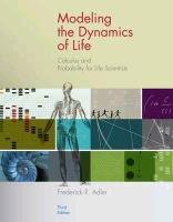 Modeling the Dynamics of Life: Calculus and Probability for Life Scientists 9780840064189
