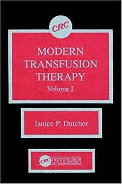 Modern Transfusion Therapy, Volume I 9780849362477
