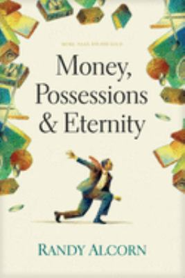 Money, Possessions and Eternity 9780842353601
