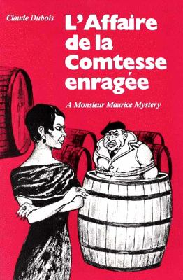 Monsieur Maurice Mysteries: L'Affaire de La Contesse Enragee 9780844210582