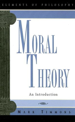 Moral Theory: An Introduction 9780847697687