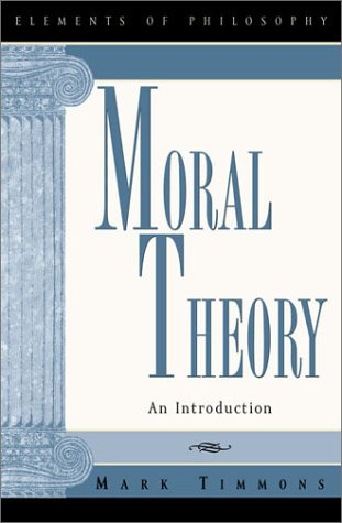 Moral Theory: An Introduction 9780847697694