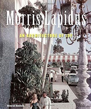 Morris Lapidus: The Architecture of Joy