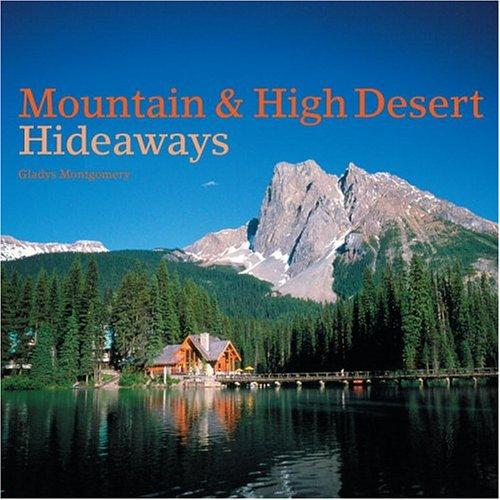 Mountain & High Desert Hideaways 9780847827152