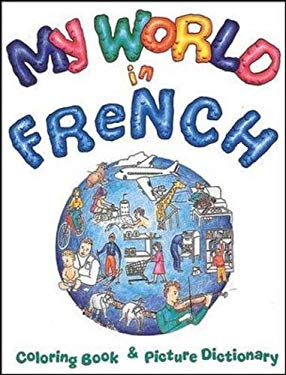 My World in French: Coloring Book and Picture Dictionary by Tamara ...