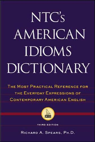 NTC's American Idioms Dictionary 9780844202747