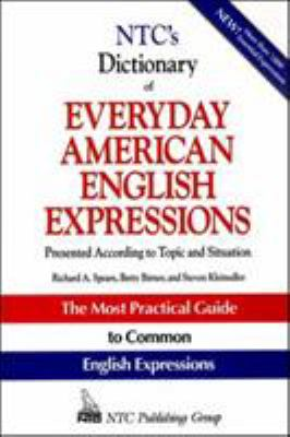 NTC's Dictionary of Everyday American English Expressions 9780844257792