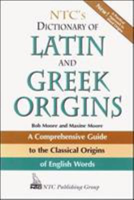 NTC's Dictionary of Latin and Greek Origins 9780844283210