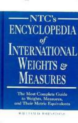 NTC's Encyclopedia of International Weights and Measures 9780844208503