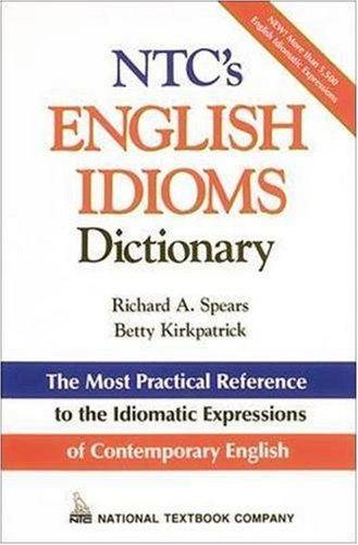 NTC's English Idioms Dictionary 9780844254791