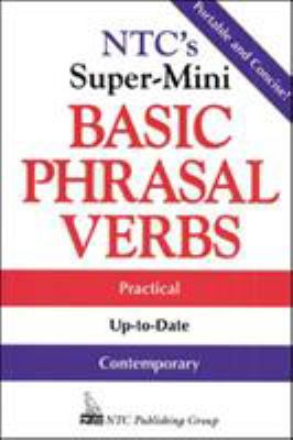 NTC's Super-Mini Basic Phrasal Verbs 9780844204574