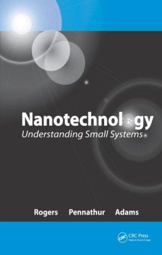 Nanotechnology: Understanding Small Systems 9780849382079