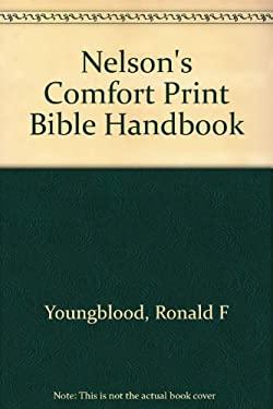 Nelson's Comfort Print Bible Handbook 9780840711533